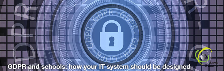 GDPR and schools: how your IT system should be designed